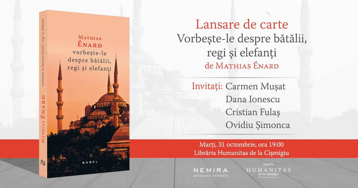 """Lansare de carte: """"Vorbește-le despre bătălii, regi și elefanți"""""""