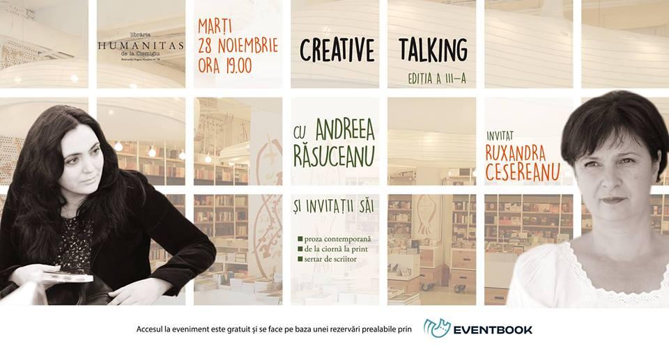 Creative Talking cu Andreea Răsuceanu și Ruxandra Cesereanu