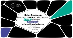 John Freeman de vorbă cu Marius Chivu