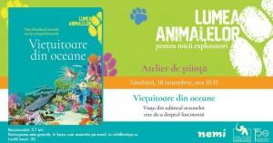 """Atelier de știință """"Lumea Animalelor"""" #2: Viețuitoare din oceane"""