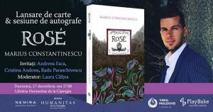 """Lansare de carte: """"Rosé"""", de Marius Constantinescu"""