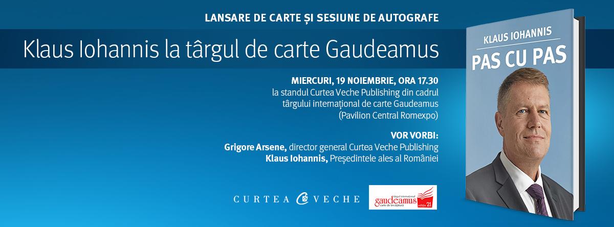Klaus Iohannis, invitatul Curtea Veche Publishing la Gaudeamus 2014