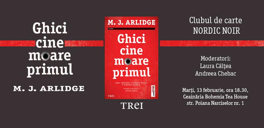 """Club de carte Nordic Noir: """"Ghici cine moare primul"""", de M.J. Arlidge"""