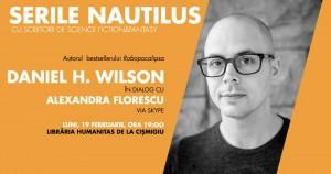 """Serile Nautilus: Daniel H. Wilson, autorul seriei """"Robopocalipsa"""""""