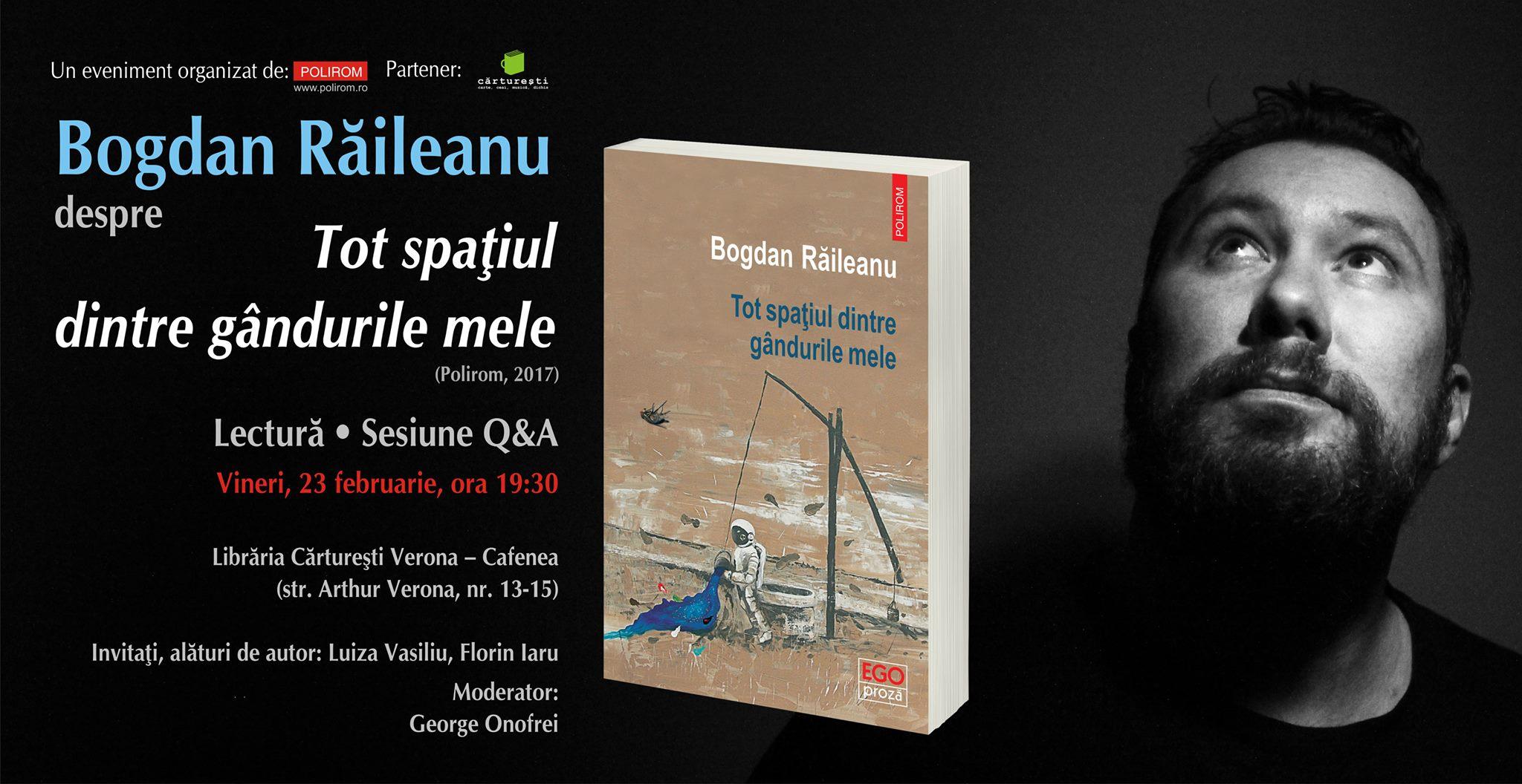 """Bogdan Răileanu la Bucureşti: """"Tot spaţiul dintre gândurile mele"""""""