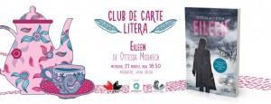 """Club de carte Litera #40. """"Eileen"""", de Ottessa Moshfegh"""