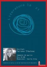 Literatura la zi. Invitată: Tatiana Ţîbuleac