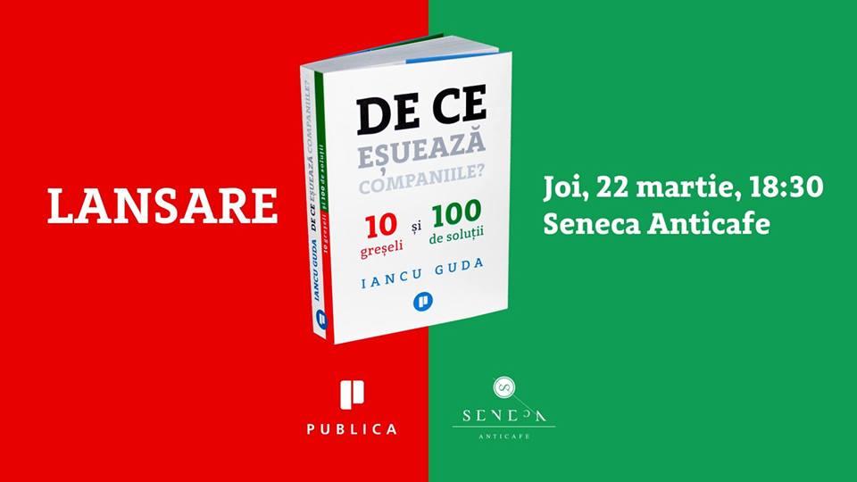 """Lansarea cărții """"De ce eșuează companiile"""", de Iancu Guda"""