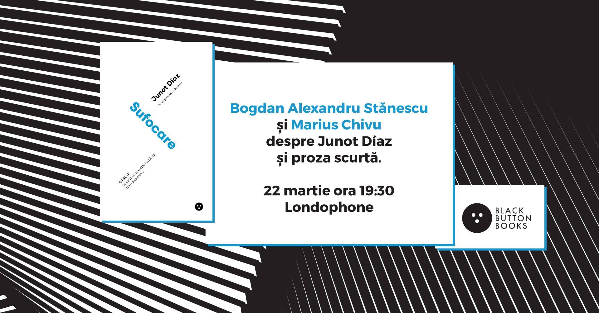 Bogdan Alexandru Stănescu și Marius Chivu despre proză scurtă
