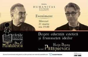 Horia-Roman Patapievici în dialog cu Dan C. Mihăilescu