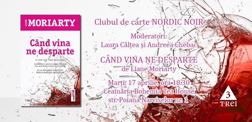 "Clubul de carte Nordic Noir: ""Când vina ne desparte"", de Liane Moriarty"