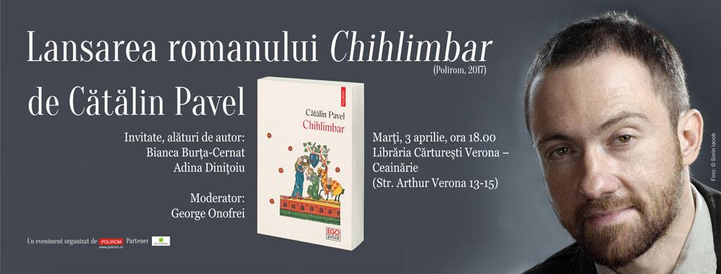 """""""Chihlimbar"""", de Cătălin Pavel, lansare de carte"""