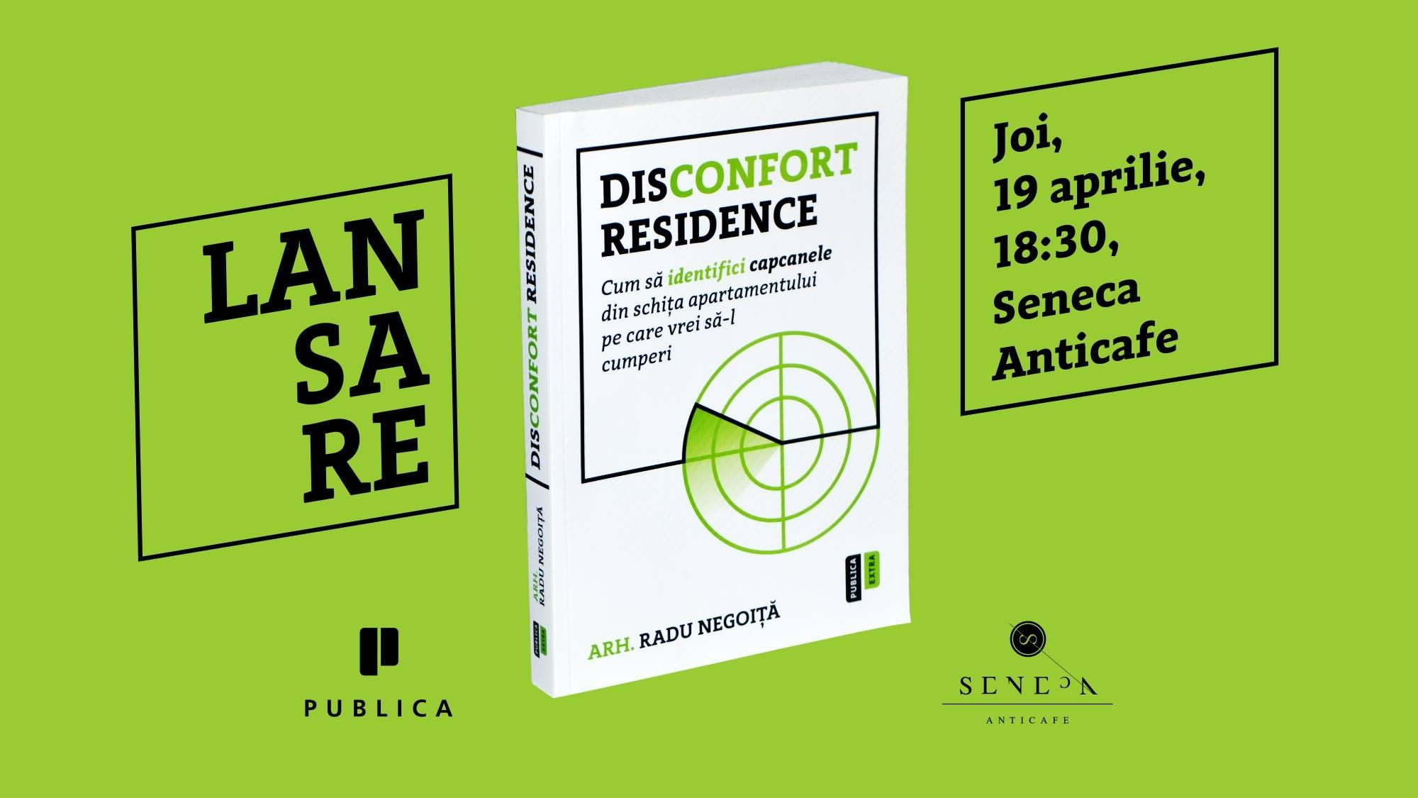"""Lansarea cărții """"Disconfort Residence"""""""