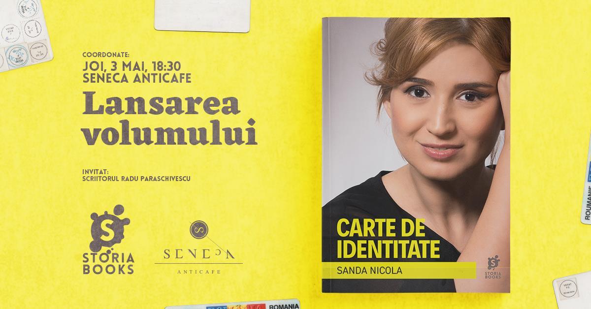 """Lansare """"Carte de identitate"""", de Sanda Nicola"""