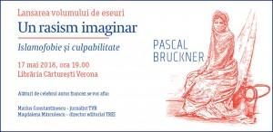 """Lansarea volumului """"Un rasism imaginar"""", de Pascal Bruckner"""