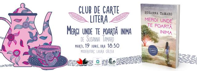 """Club de carte Litera #43: """"Mergi unde te poartă inima"""" de Susanna Tamaro"""