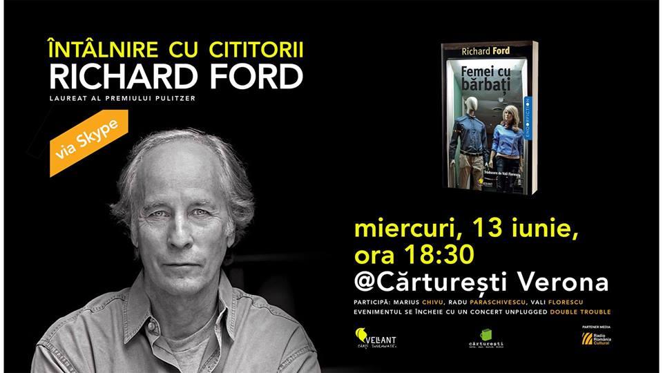 Richard Ford - întâlnire cu cititorii