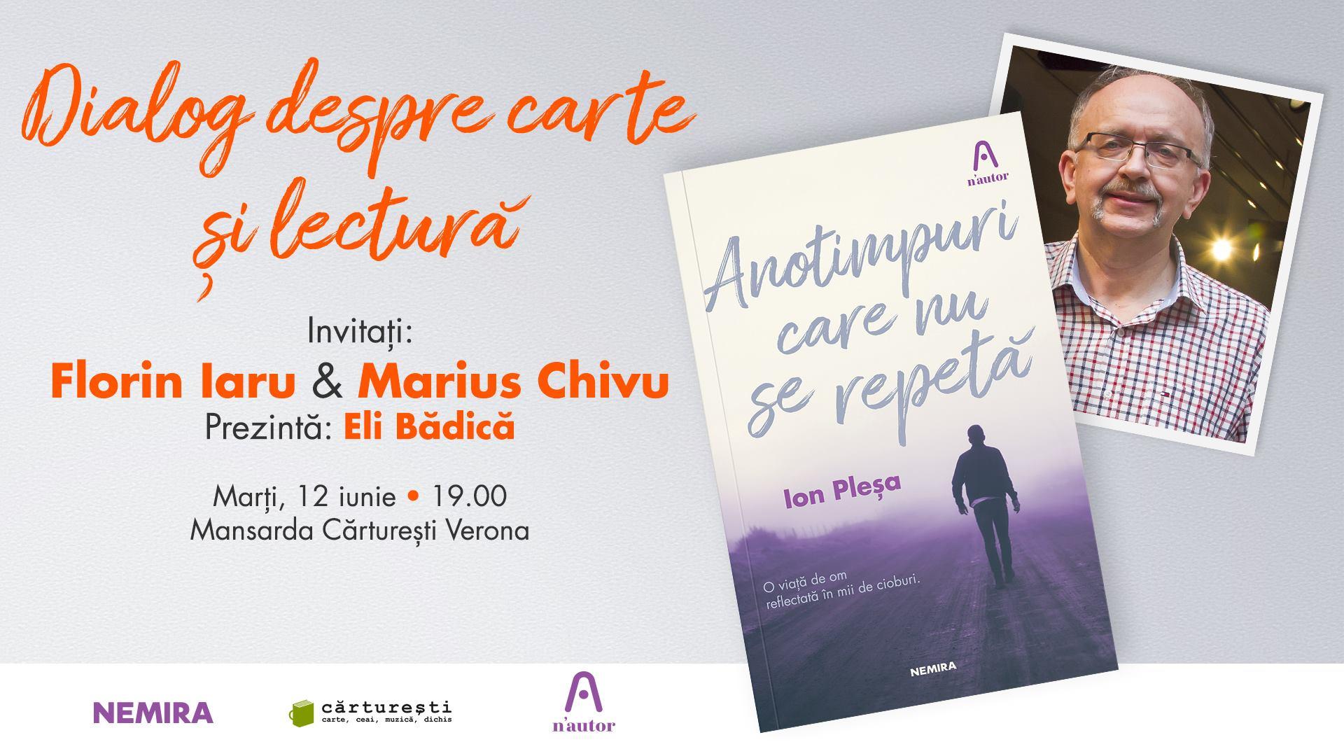 """Dialog despre """"Anotimpuri care nu se repetă"""" - Ion Pleșa"""