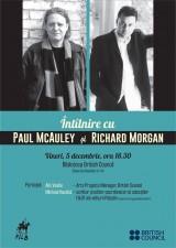 Întâlnire cu Paul McAuley și Richard Morgan