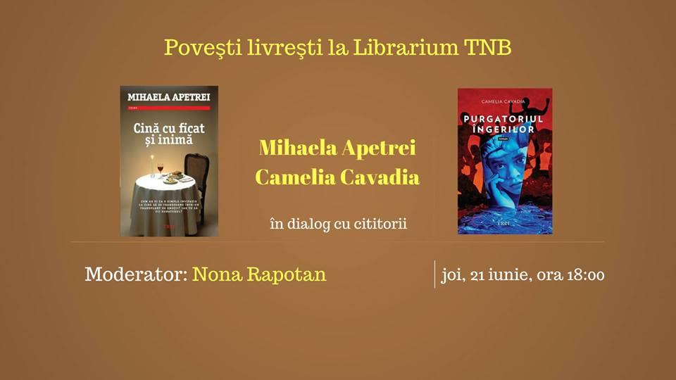 Poveşti livreşti cu Mihaela Apetrei şi Camelia Cavadia