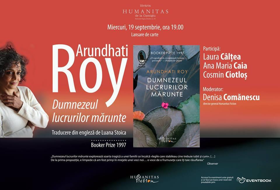 """Lansare """"Dumnezeul lucrurilor mărunte"""", de Arundhati Roy"""