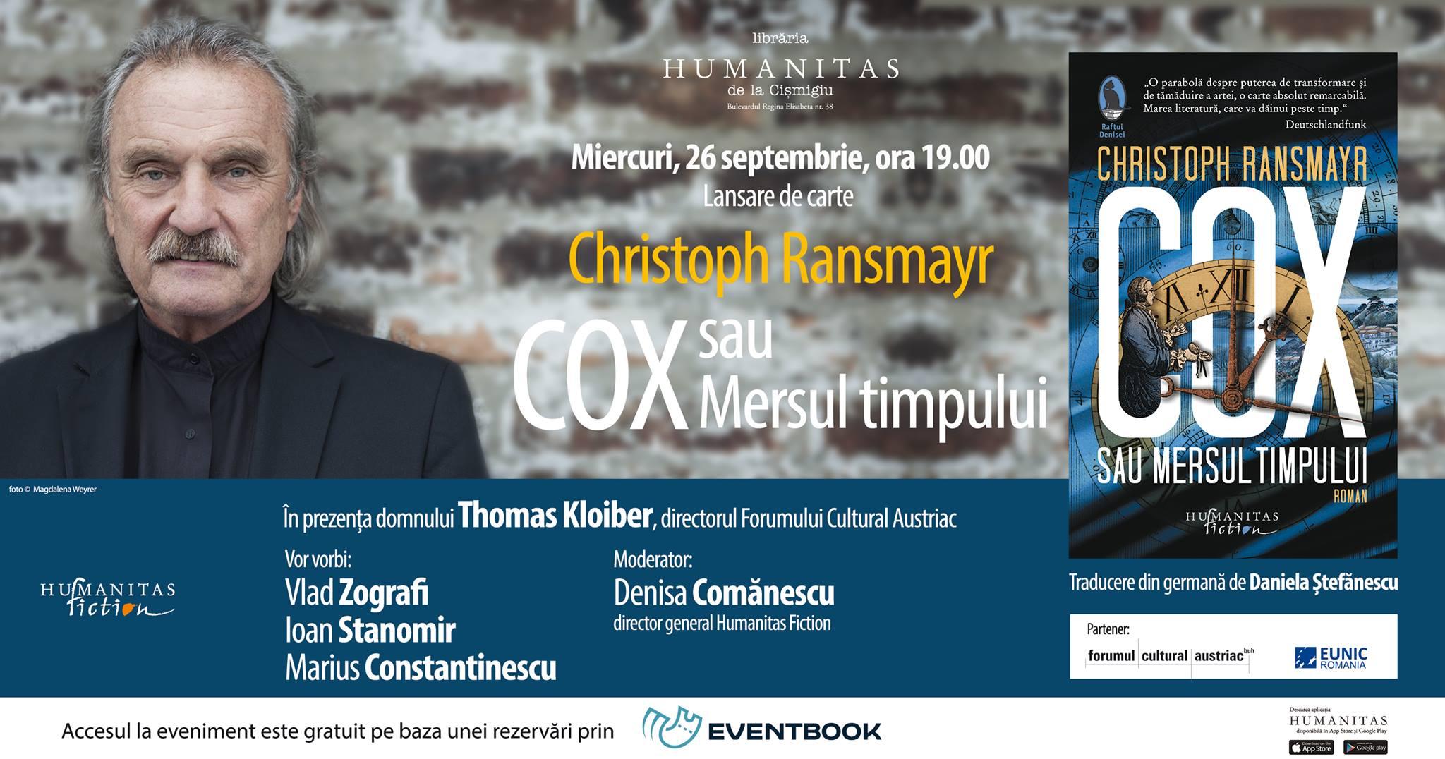 """Lansare """"Cox sau Mersul timpului"""", de Cristoph Ransmayr"""