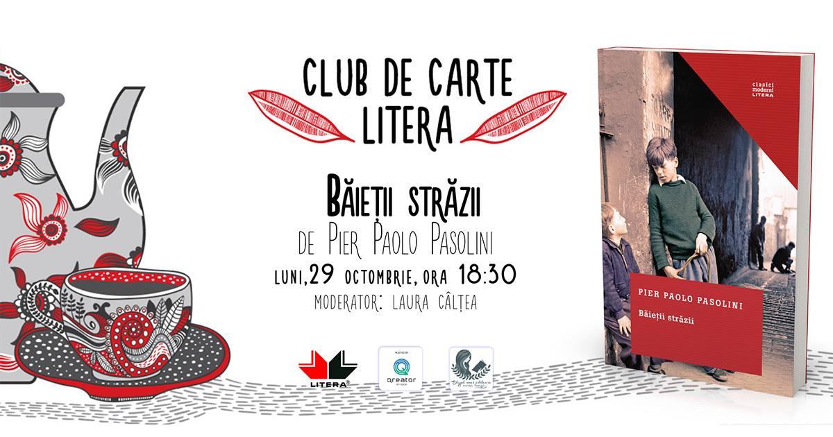 """Club de carte Litera #47: """"Băieții străzii"""", de Pier Paolo Pasolini"""