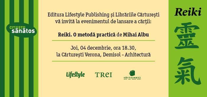 Lansarea volumului  Reiki. O metodă practică de Mihai Albu
