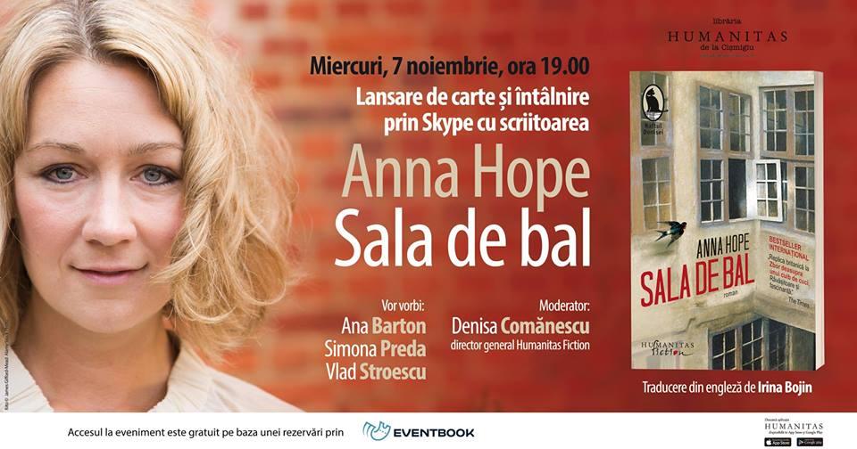 """Lansare """"Sala de bal"""" și întâlnire prin Skype cu Anna Hope"""