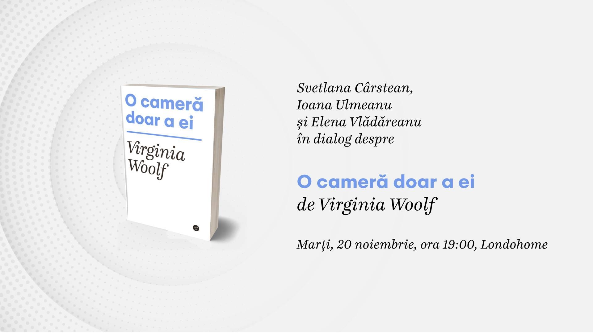 """Lansare: """"O cameră doar a ei"""", de Virginia Woolf"""