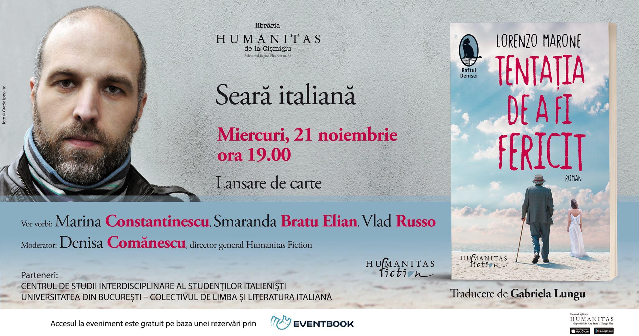"""Seară italiană: Lorenzo Marone, """"Tentația de a fi fericit"""""""