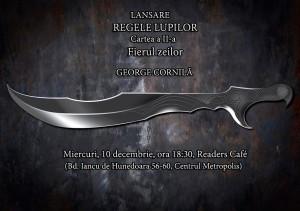 """Lansare """"Regele lupilor – Cartea a II-a: Fierul zeilor"""""""