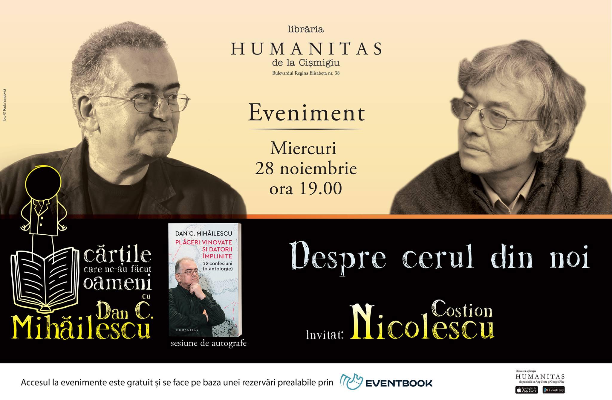 Despre cerul din noi cu Dan C. Mihăilescu și Costion Nicolescu