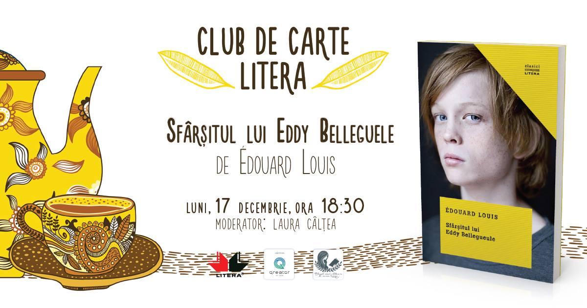 """Club de carte Litera #49: """" Sfârșitul lui Eddy Belleguele"""", de Edouard Louis"""