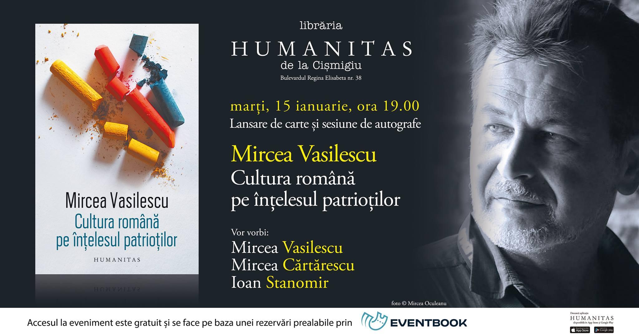 """Lansare """"Cultura română pe înțelesul patrioților"""", de Mircea Vasilescu"""