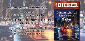 """Clubul de carte Nordic Noir: """"Dispariția lui Stephanie Mailer"""", de Joël Dicker"""