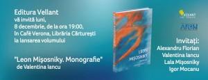 """Lansare """"Leon Mişosniky. Monografie"""": povestea unui creator absent din istoria artei"""
