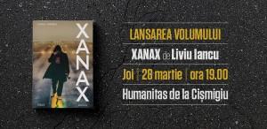 """Lansarea volumului """"XANAX"""", de Liviu Iancu"""