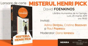 """Lansare de carte """"Misterul Henri Pick"""", David Foenkinos"""