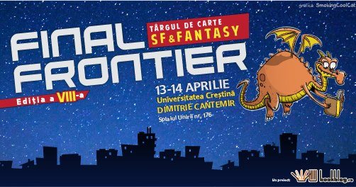 Final Frontier #8 - Târg de carte SF&Fantasy