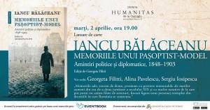 """Lansare Iancu Bălăceanu, """"Memoriile unui pașoptist-model"""""""