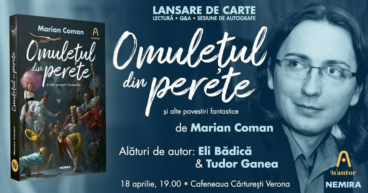 """Lansare de carte - """"Omulețul din perete"""", de Marian Coman"""