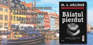 """Clubul de carte Nordic NOIR: """"Băiatul pierdut"""", de M. J. Arlidge"""
