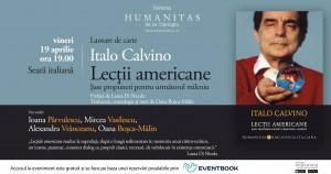 """Seară italiană - """"Lecții americane"""", de Italo Calvino"""