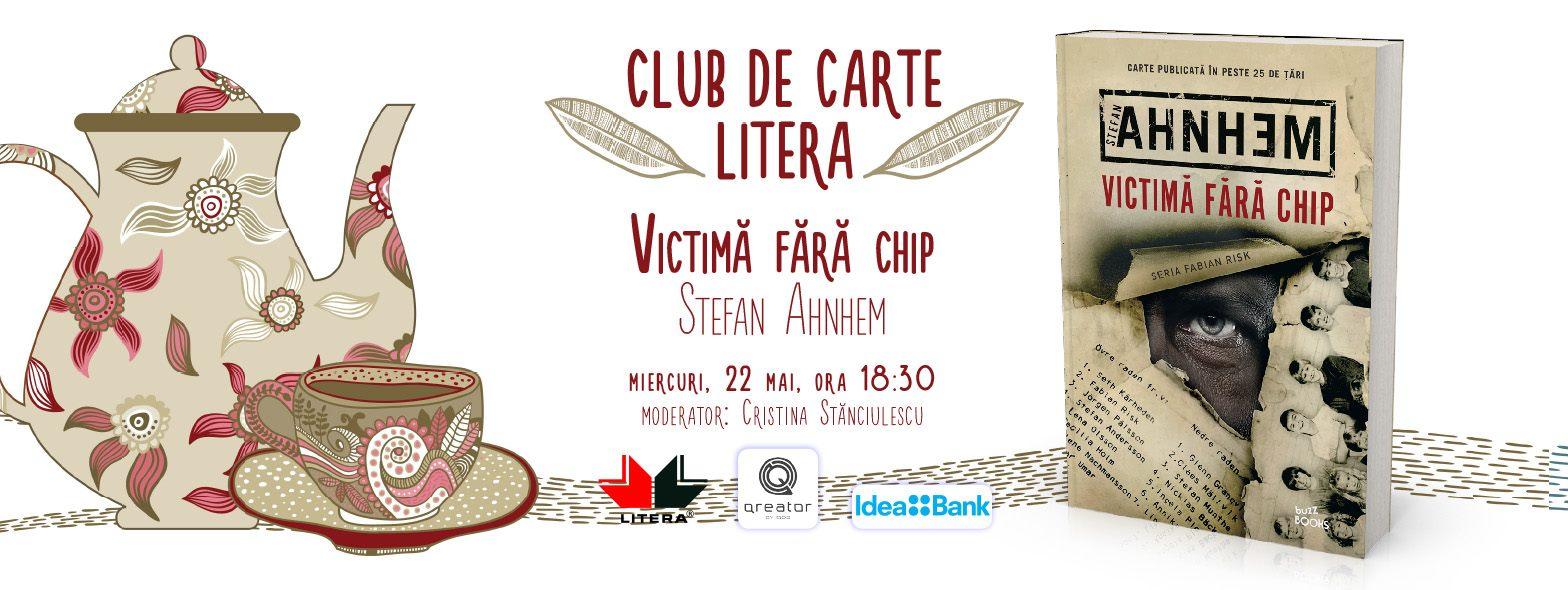 """Club de carte Litera #54: """"Victimă fără chip"""", de Stefan Ahnhem"""