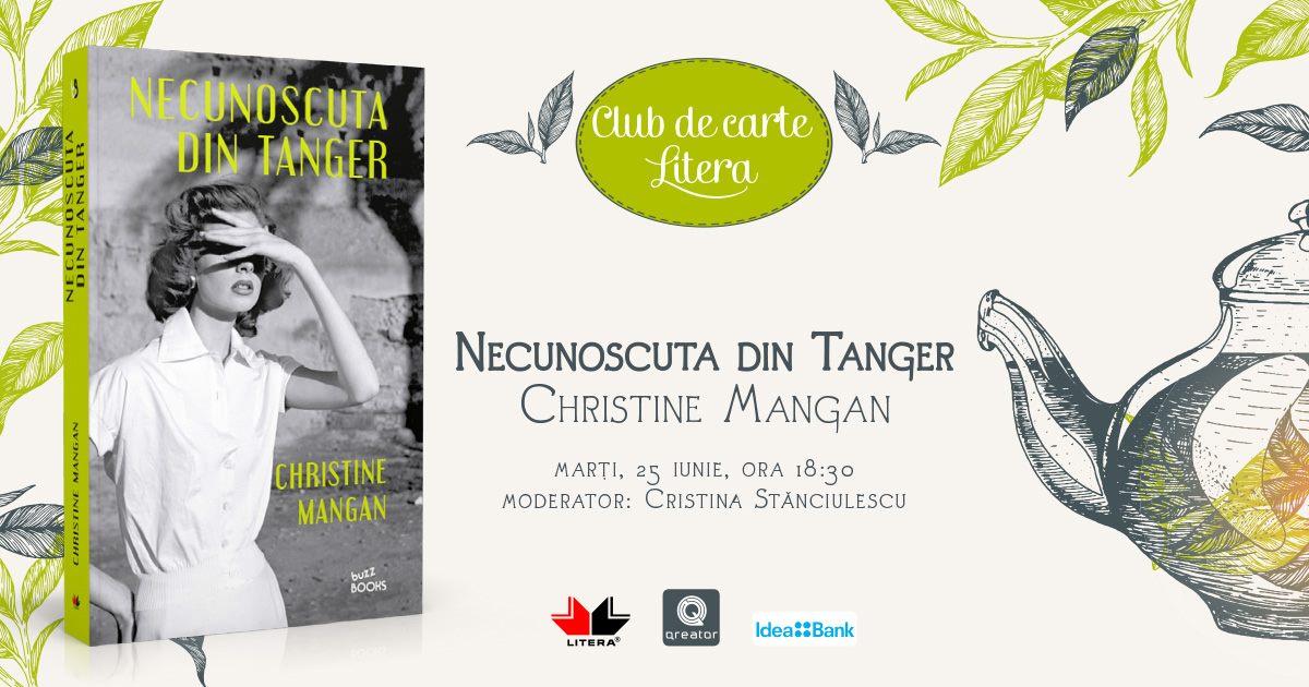 """Club de carte Litera #55: """"Necunoscuta din Tanger"""", de Christine Mangan"""
