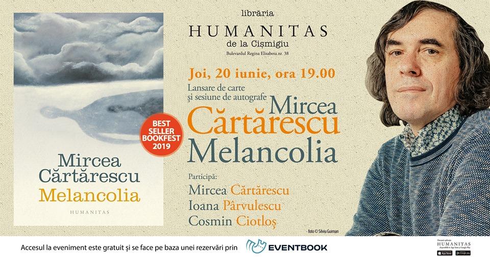 """Mircea Cărtărescu și invitații săi despre """"Melancolia"""""""