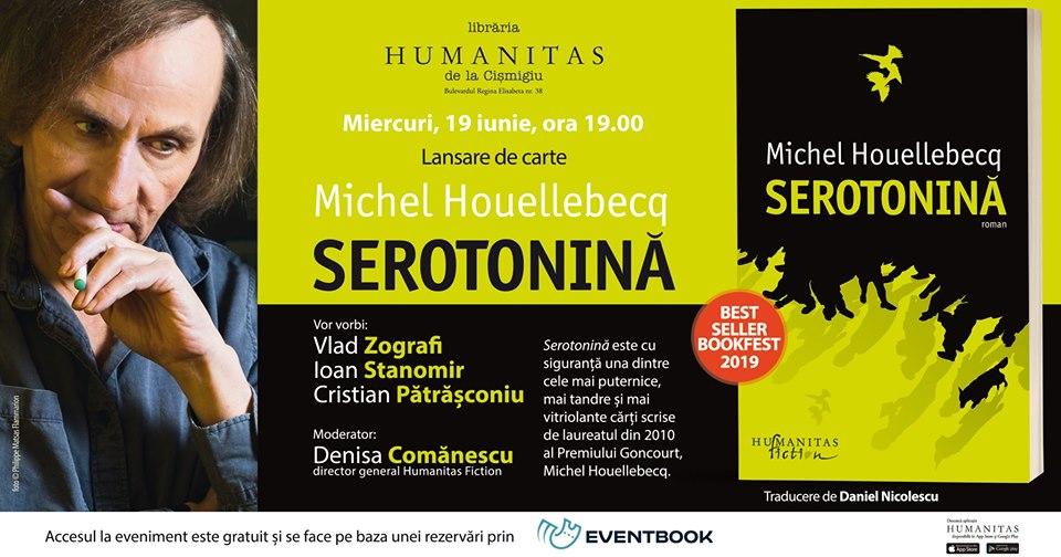 """Lansare """"Serotonină"""", de Michel Houellebecq"""
