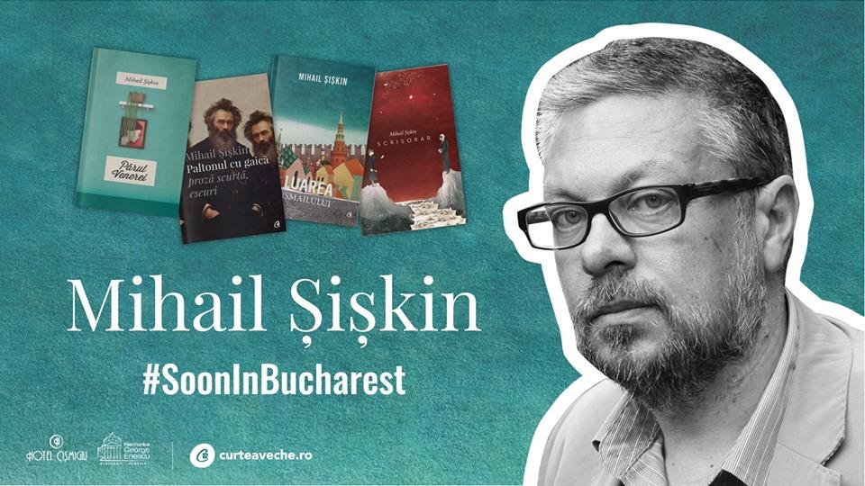 Mihail Șișkin în București