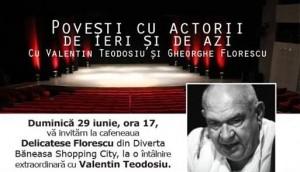 Povești cu actorii de ieri și de azi - cu Valentin Teodosiu și Gheorghe Florescu